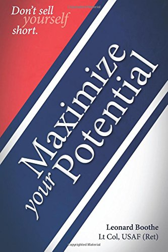 Maximize Your Potential : Don't Sell Yourself Short (book)